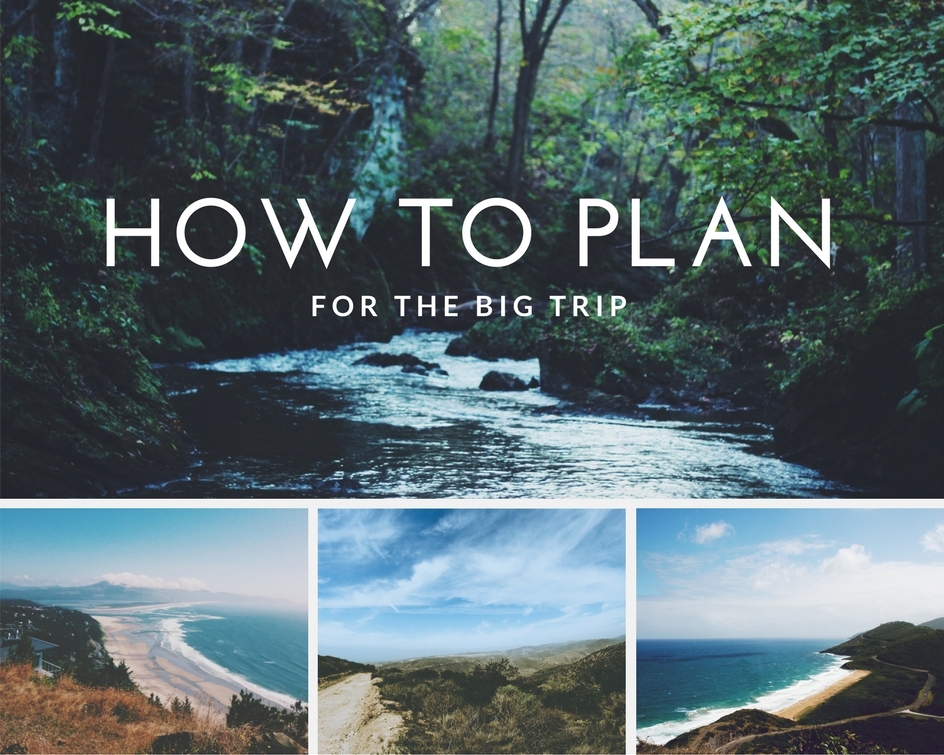 How to Plan for the Big Trip